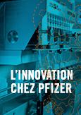 Image avec texte indiquant « L'innovation chez Pfizer »