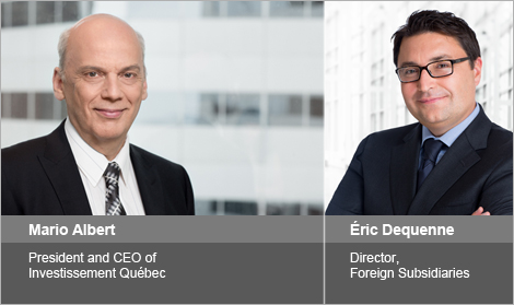 Photo of Mario Albert, President and CEO of Investissement Québec and Éric Dequenne, Director, Foreign Subsidiaries