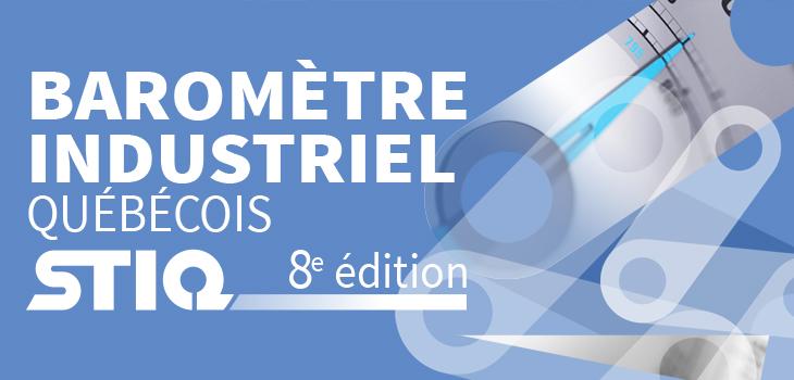 Illustration avec texte indiquant « Baromètre industriel québécois STIQ 8e édition »