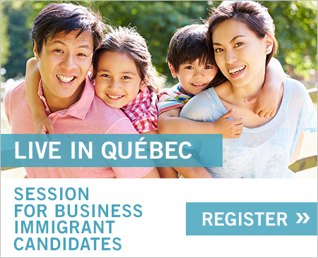 Live In Québec - Session for business immigrant candidates, Register