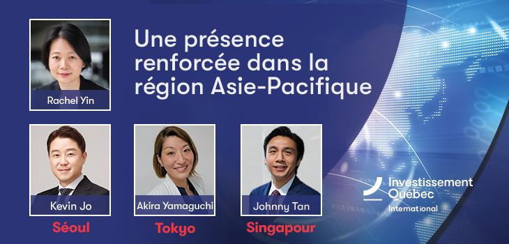 Bannière avec photos des représentants d'Investissement Québec en Asie