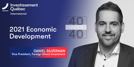Daniel Silverman, Vice President, Foreign Direct Investment, Investissement Québec