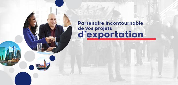 Bannière portant l'inscription Partenaire incontournable de vos projets d'exportation