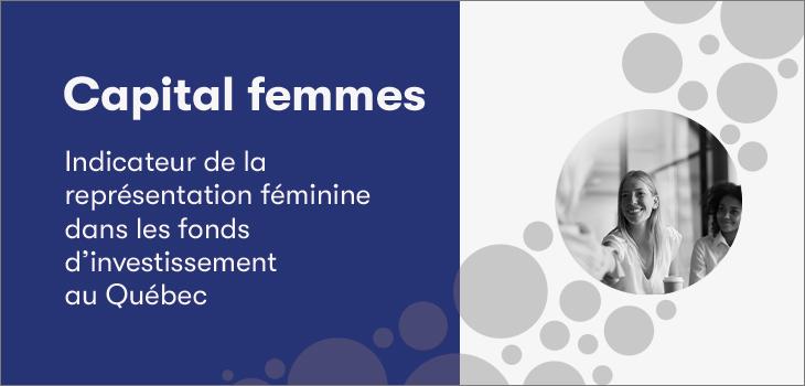 Bannière Capital femmes avec photo d'une femme et inscription - Indicateur de la représentation féminine dans les fonds d'investissement au Québec