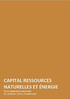 Couverture du document Capital Ressources Naturelles et Énergie - États financiers consolidés de l'excercice clos le 31 mars 2021