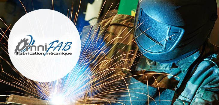 Photo d'un soudeur en action et logo d'OmniFab, Fabrication mécanique