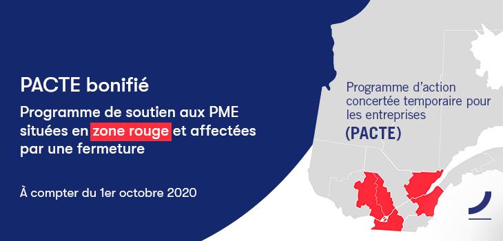 Bannière Investissement Québec avec texte indiquant «PACTE bonifié: Programme de soutien aux PME situées en zone rouge et affectées par une fermeture », et carte du Québec identifiant les zones rouges