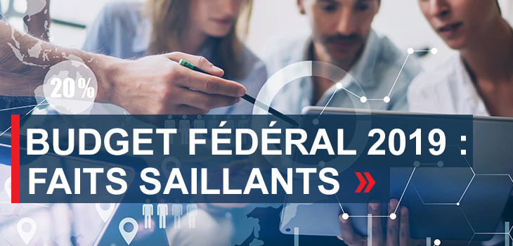 Bannière « Budget fédéral 2019: faits saillants »