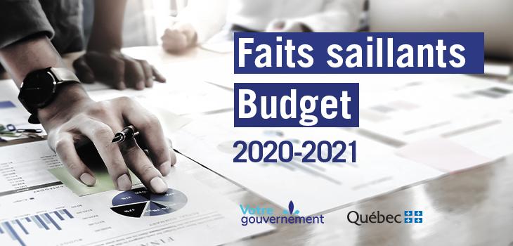Bannière « Faits saillants budget 2020-2021 »