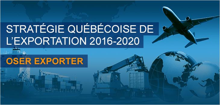 Illustration indiquant: Stratégie québécoise de l'exportation 2016-2020